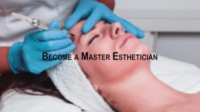 Photo of How to Become a Master Esthetician